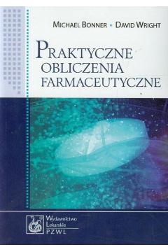 Praktyczne obliczenia farmaceutyczne