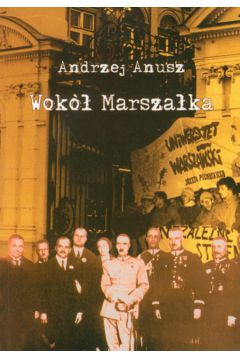 Wokół Marszałka