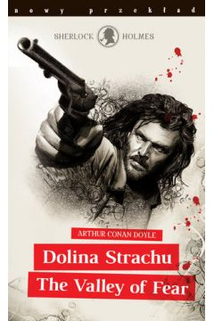 Sherlock Holmes. Dolina Strachu / The Valley of Fear