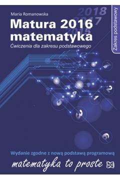 Matura 2016 Matematyka Ćwiczenia Zakres podstawowy