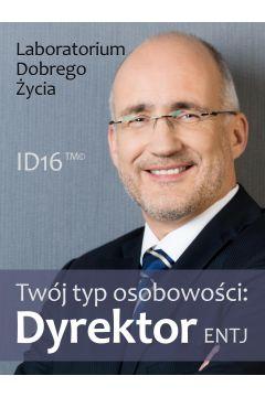 Twój typ osobowości: Dyrektor (ENTJ)