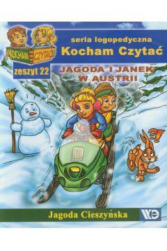 Kocham czytać zeszyt 22. Jagoda i Janek w Austrii