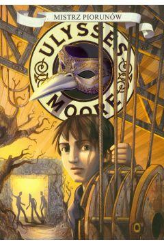Ulysses Moore  8 Mistrz piorunów