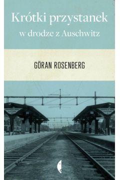 Krótki przystanek w drodze do Auschwitz