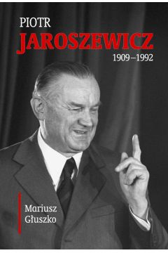 Piotr Jaroszewicz (1909-1992)