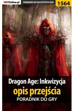 Dragon Age: Inkwizycja - opis przejścia - poradnik do gry