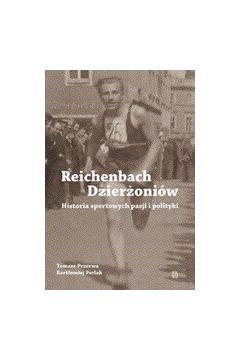 Reichenbach / Dzierżoniów. Historia sportowych pasji i polityki