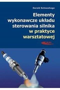 Elementy wykonawcze układu sterowania silnika...
