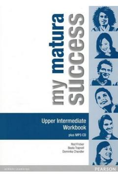 My Matura Success Upper Intermed. WB w.wieloletnia