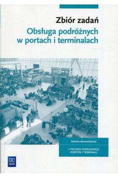 Obsługa podróżnych w portach i terminalach Zbiór zadań