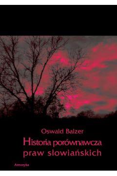 Historia porównawcza praw słowiańskich