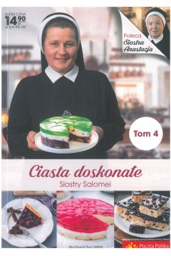 Ciasta doskonałe Siostry Salomei. Tom 4