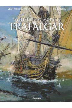 Wielkie bitwy morskie - Trafalgar