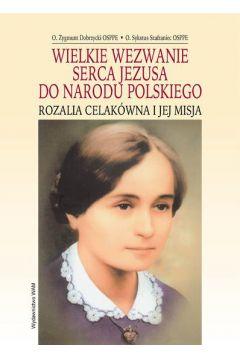 Wielkie wezwanie Serca Jezusa do Narodu Polskiego