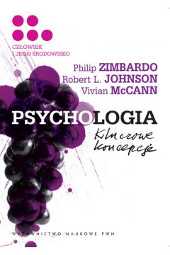 Psychologia. Kluczowe koncepcje. Tom 5. Człowiek i jego środowisko