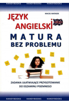 Język angielski. Matura bez problemu