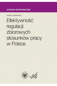 Efektywność regulacji zbiorowych stosunków pracy w Polsce