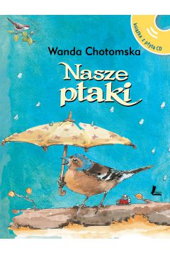 Nasze ptaki + CD wyd. 3