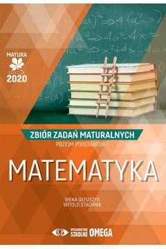 Matura 2020 Matematyka Zbiór zadań maturalnych ZP
