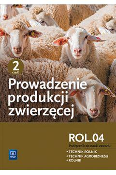 Prowadzenie produkcji zwierzęcej cz.2 R.3.2 WSIP