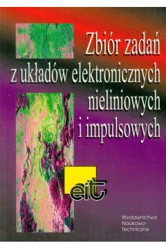 Zbiór zadań z układów elektronicznych nieliniowych i impulsowych (WNT)