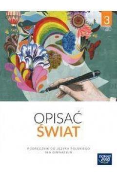 Opisać świat Język polski 3 Podręcznik
