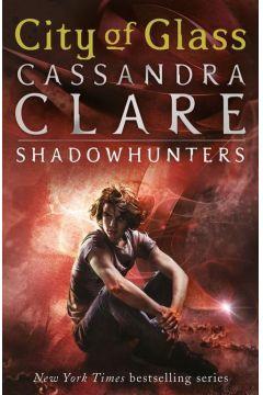 City of Glass (Mortal Instruments 3). Clare, Cassandra. PB