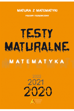 Testy Maturalne. Matematyka 2020 ZR