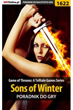 Game of Thrones - Sons of Winter - poradnik do gry
