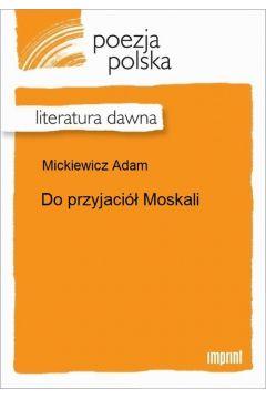 Do przyjaciół Moskali