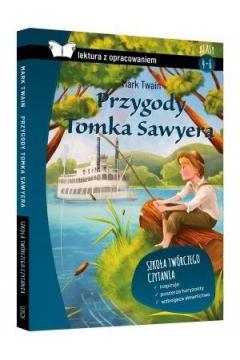 Przygody Tomka Sawyera. Z opracowaniem