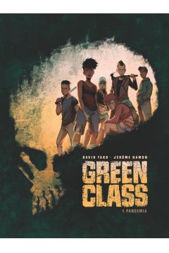 Pandemia. Green Class. Tom 1