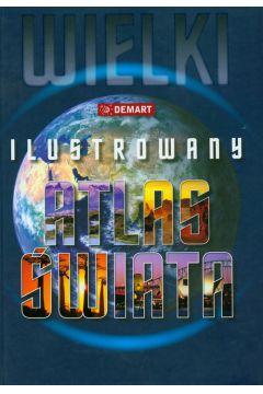 Wielki ilustrowany atlas świata DEMART