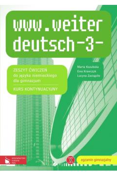 www.weiter deutsch 3. Materiały ćwiczeniowe do języka niemieckiego. Gimnazjum