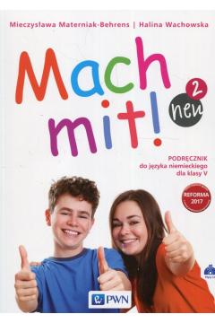 Mach mit! neu 2. Podręcznik do języka niemieckiego dla klasy V. Szkoła podstawowa