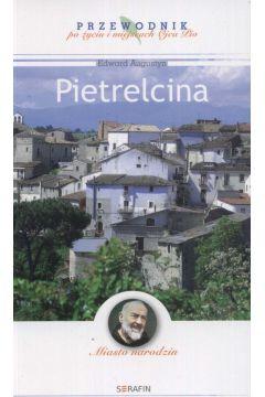 Miasto narodzin. Pietrelcina