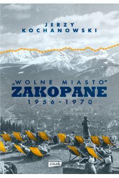 Wolne Miasto Zakopane 1956-1970