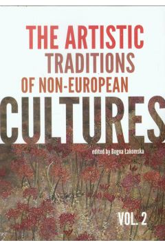 The artistic traditions of non-european cultures vol.2