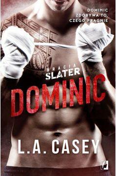 Bracia Slater. Tom 1. Dominic