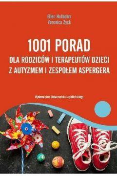 1001 porad dla rodziców i terapeutów dzieci z autyzmem i zespołem Aspergera