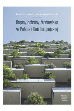 Organy ochrony środowiska w Polsce i Unii Europejskiej