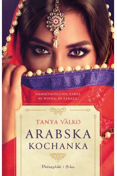 Arabska kochanka. Arabska saga. Tom 12