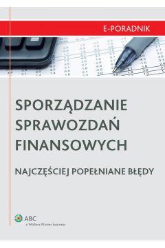 Sporządzanie sprawozdań finansowych - najczęściej popełniane błędy