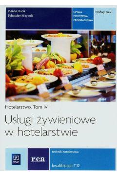 Usługi żywieniowe w hotel. Hotelarstwo T.4 REA