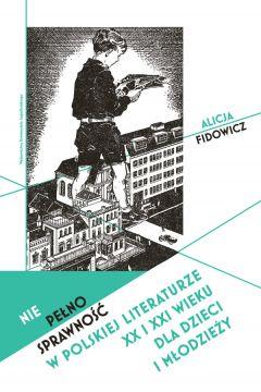 Niepełnosprawność w polskiej literaturze XX i XXI wieku dla dzieci i młodzieży