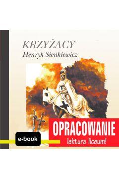 Krzyżacy (Henryk Sienkiewicz) - opracowanie