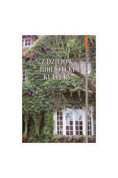 Z dziejów biblioteki Kultury 1946-1966
