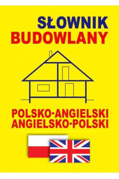 Słownik budowlany pol-ang, ang-pol