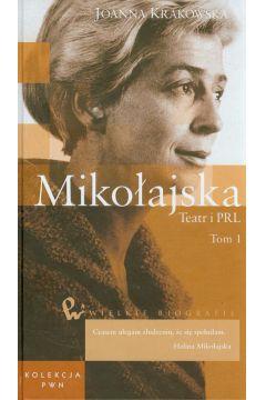 Mikołajska Teatr i PRL Tom 48 Część 1
