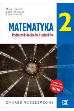 Matematyka 2. Podręcznik do liceów i techników. Zakres rozszerzony